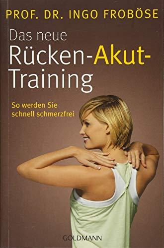 Image of Das neue Rücken-Akut-Training: So werden Sie schnell schmerzfrei