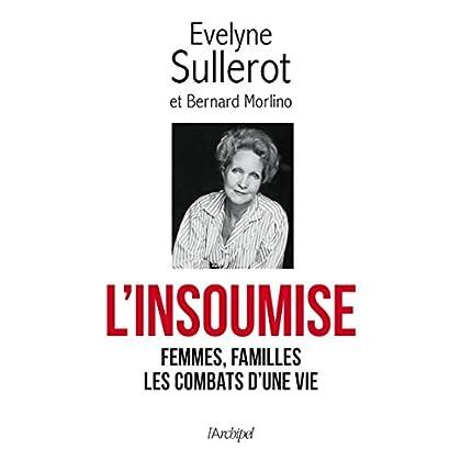 L'insoumise: Femmes, familles : les combats dune vie