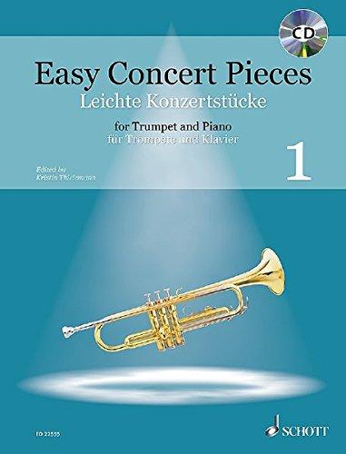 Easy Concert Pieces: 22 Pieces from 5 Centuries. Band 1. Trompete und Klavier. Ausgabe mit CD.