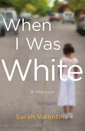 When I Was White A Memoir English Edition Ebook Sarah