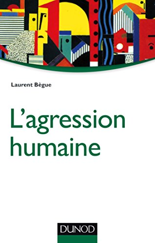 L'agression humaine