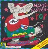 Mäuse - Fanten - Pop 1. CD. Klaus, die Maus trifft den Disco- Elefanten