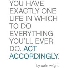 Act Accordingly: A Philosophical Framework