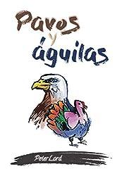 Pavos y águilas