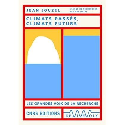 Climats passés, climats futurs