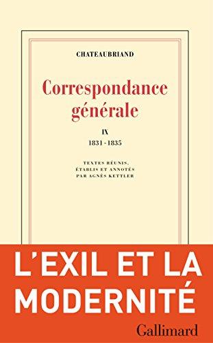 Correspondance générale (Tome IX) - 1831-1835 (Blanche) (French Edition)