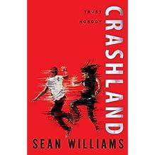 Crashland (Twinmaker) by Sean Williams (2014-11-06)