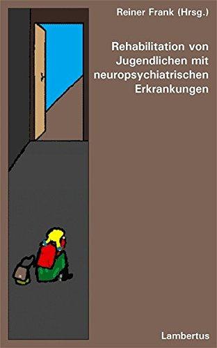 Cover »Rehabilitation von Jugendlichen mit neuropsychiatrischen Erkrankungen«