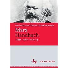 Marx-Handbuch: Leben - Werk - Wirkung