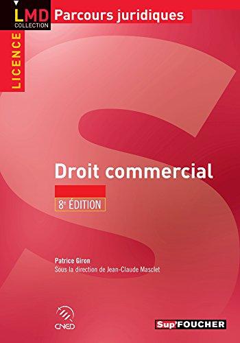 Droit commercial 8e édition par Jean-claude Masclet