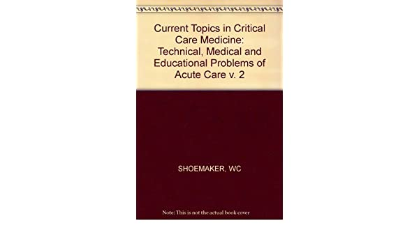 Buy Shoemaker Current Top In Critical Care Med - Tech Med & Educat