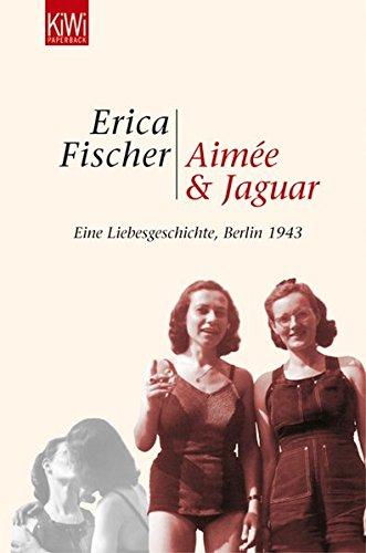 Aime-und-Jaguar-Ein-Liebesgeschichte-Berlin-1943