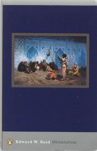 Orientalism by Said, Edward W. 25th (twenty-fifth) Anniversary Edition (2003)