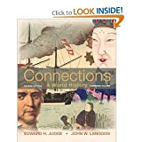 Connections: A World History. Combined Volume (2nd Edition) 2nd (Second) Edition