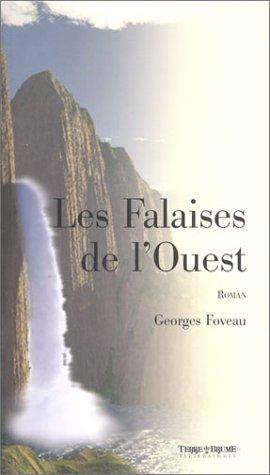 Les Falaises de l'Ouest par Georges Foveau