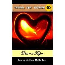 Date mit Folgen (Tempel der Träume (Folge 10))