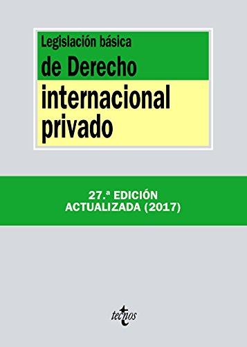 Legislación básica de Derecho Internacional privado (Derecho - Biblioteca De Textos Legales)