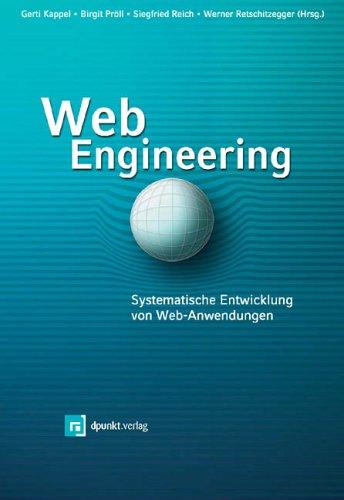 Web Engineering. Systematische Entwicklung von Webanwendungen.