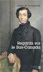 Regards sur le Bas-Canada
