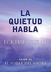 La Quietud Habla: Stillness Speaks, Spanish-Language Edition