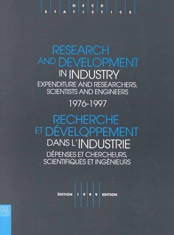 Recherche et développement dans l'industrie 1976-1997. Dépenses et chercheurs, scientifiques et ingénieurs