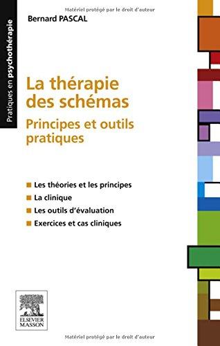 La thérapie des schémas: Principes et outils pratiques