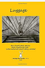 LUGGAGE: The short listed stories from Eyelands 8th international short story contest (ENGLISH EDITIONS) Paperback