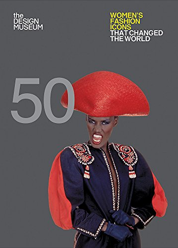 Fifty Women'S Fashion Icons That Changed The World (Design Museum Fifty) por Lauren Cochrane