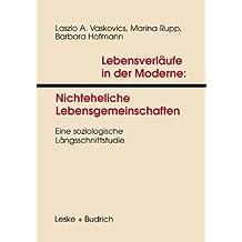 Lebensverläufe in der Moderne, Bd.1, Nichteheliche Lebensgemeinschaften