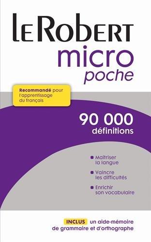 Le Robert micro poche. Recommandé pour l'apprentissage du français. 90.000 définitions