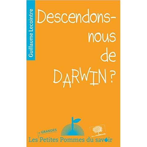 Descendons-Nous de Darwin ?