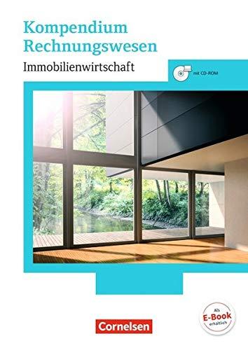 Immobilienwirtschaft: Kompendium Rechnungswesen: Schülerbuch mit CD-ROM