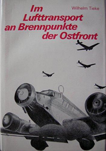 Im Lufttransport an Brennpunkte der Ostfront. Geschichte des SS IR 4 (mot.)/Langemarck und des Freikorps Dänemark.