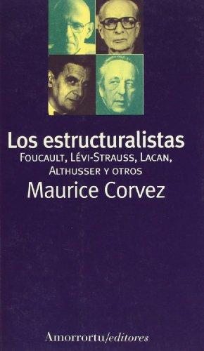 Los Estructuralistas