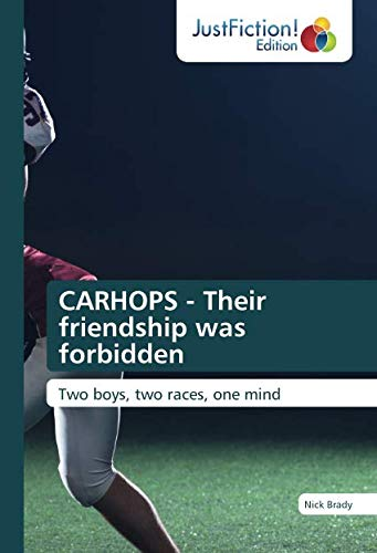 CARHOPS - Their friendship was forbidden: Two boys, two races, one mind