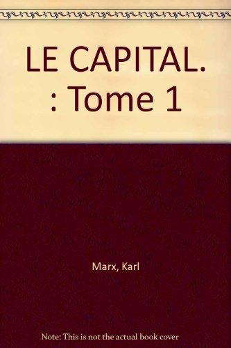 Le Capital, livre 1 par Karl Marx, Quadrige