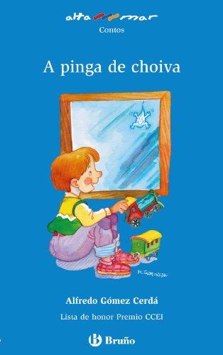A pinga de choiva (Galego - A Partir De 6 Anos - Altamar) por Alfredo Gómez-Cerdá