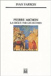 Pierre Michon : La grâce par les oeuvres