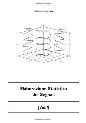 Elaborazione Statistica dei Segnali (Vol.I)