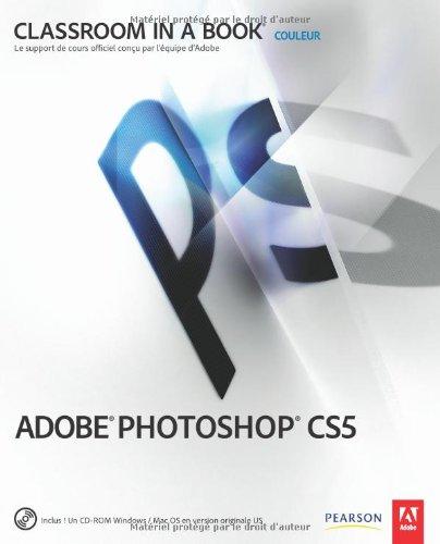 Adobe Photoshop CS5 par Adobe Press