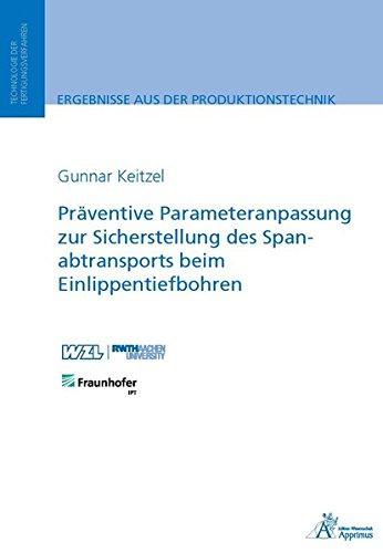Präventive Parameteranpassung zur Sicherstellung des Spanabtransports beim Einlippentiefbohren