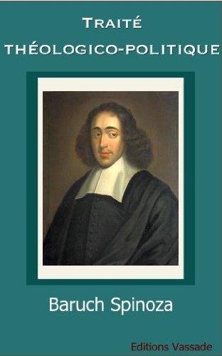 Traité Théologico-Politique par Baruch Spinoza