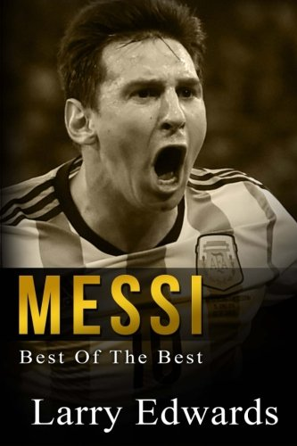 messi-best-of-the-best-easy-to-read-for-kids-with-stunning-color-graphics-all-you-need-to-know-about
