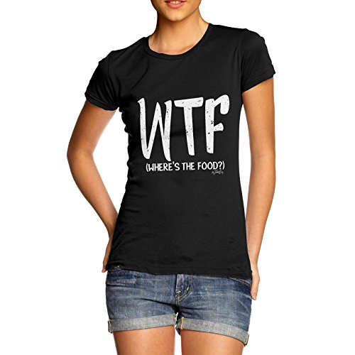 TWISTED ENVY Wtf Where's The Food Women's Funny T-Shirt