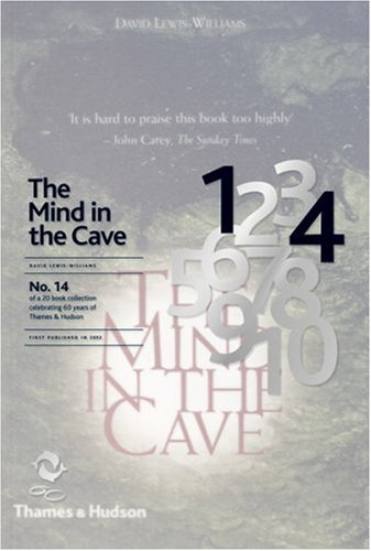 The Mind in the Cave: Consciousness and the Origins of Art (60th Anniversary Edition No 14)