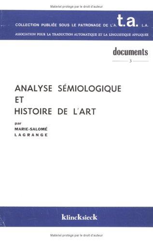 Analyse sémiologique et histoire de l'art : Examen critique d'une classification