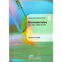Biomateriales (Ciencia Joven/ Young Science)