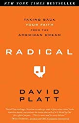 (Radical: Taking Back Your Faith from the American Dream) By Platt, David (Author) Paperback on (05 , 2010)