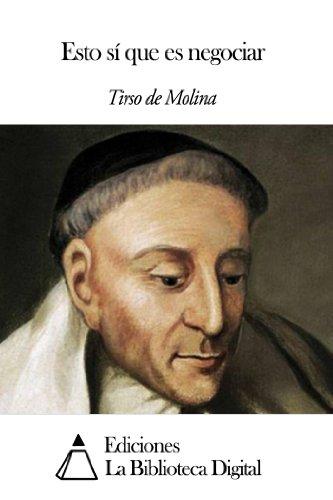 Esto sí que es negociar por Tirso de Molina