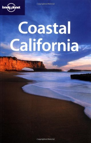 Lonely Planet Coastal California by John A. Vlahides (2004-01-02)